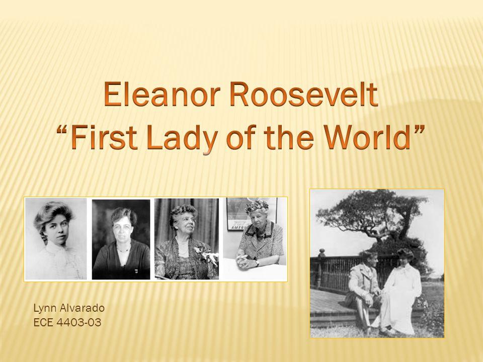  Who was Eleanor Roosevelt.