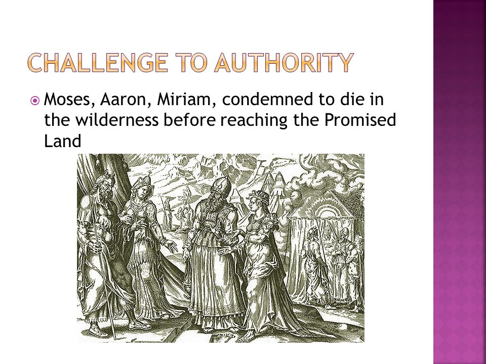  Moses, Aaron, Miriam, condemned to die in the wilderness before reaching the Promised Land