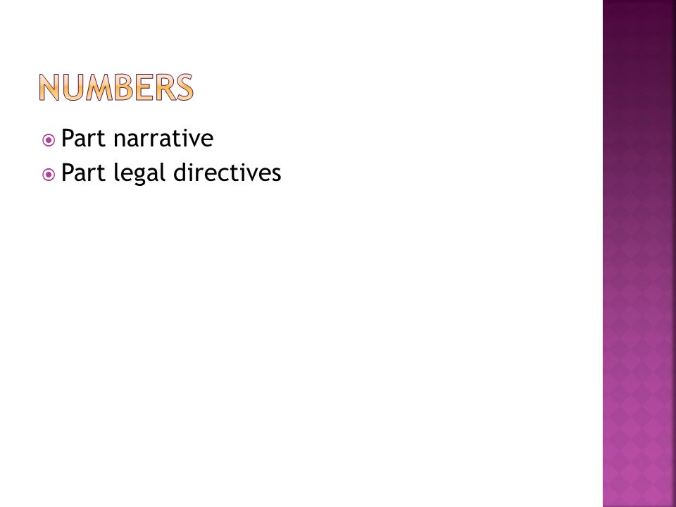  Part narrative  Part legal directives