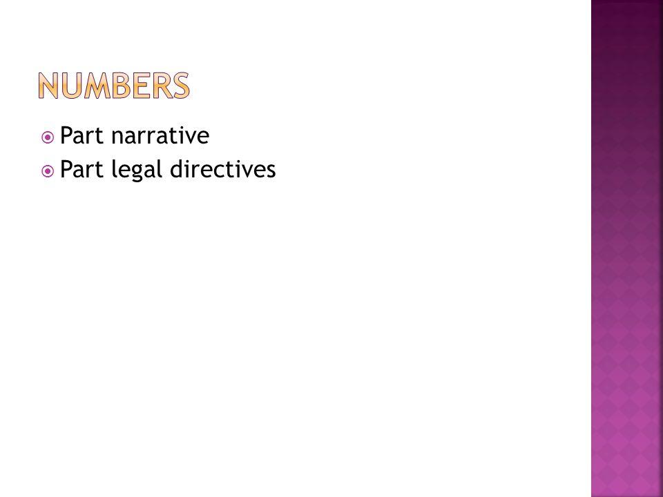  Part narrative  Part legal directives