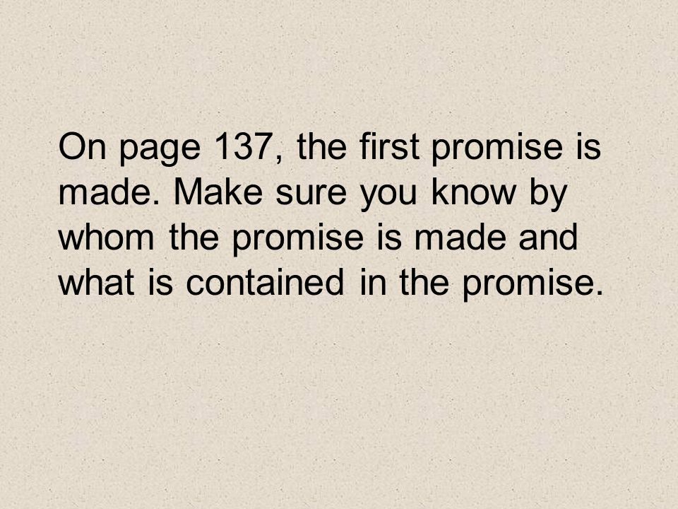 On page 137, the first promise is made.