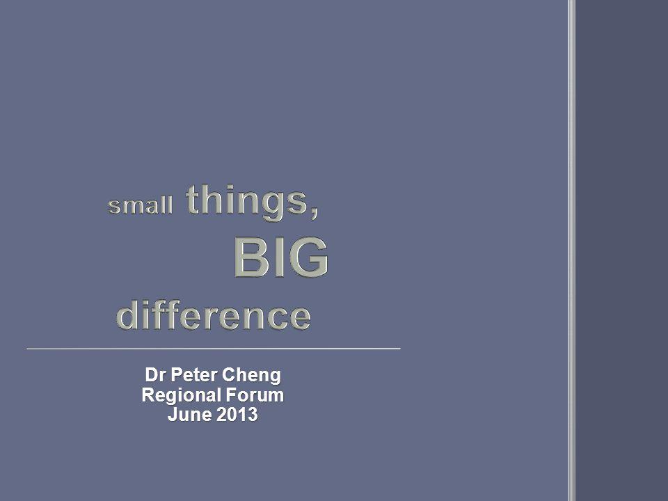 Dr Peter Cheng Regional Forum June 2013