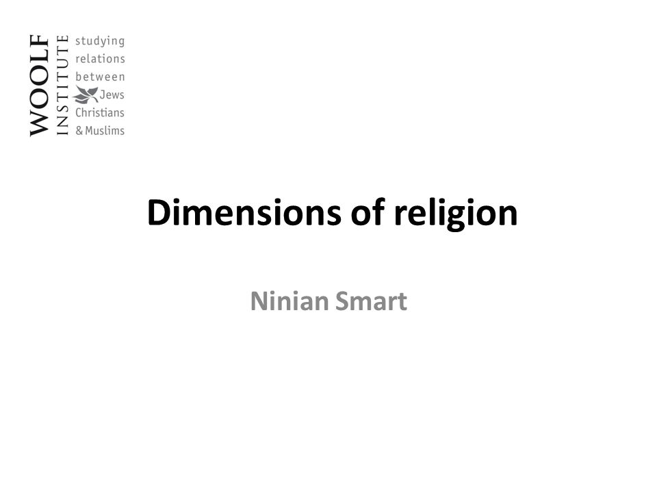 Dimensions of religion Ninian Smart