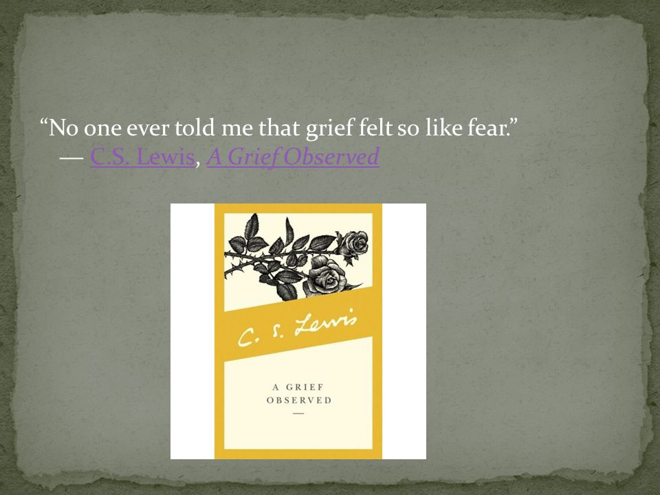 Grief Emotions – Anger, Depression, Pain, Fear Recovery/Renewal