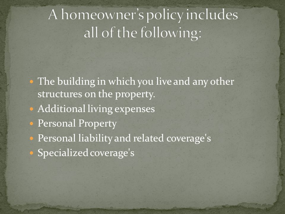 Personal Property Floater – additional property insurance that covers the damage or loss of a specific item of high value.