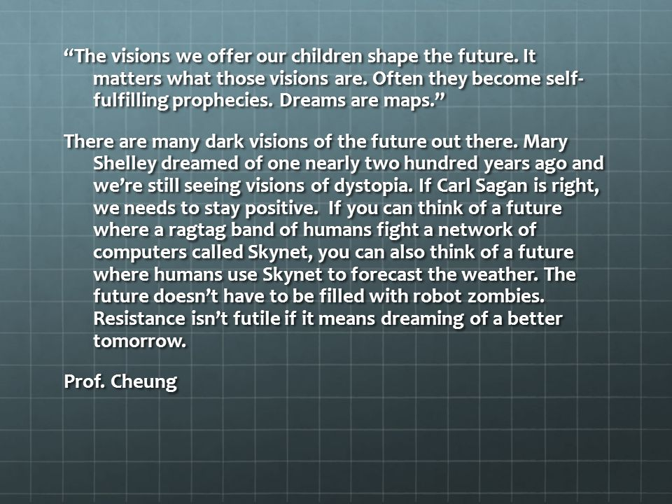The visions we offer our children shape the future.