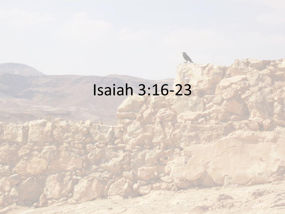 Isaiah 3:16-23