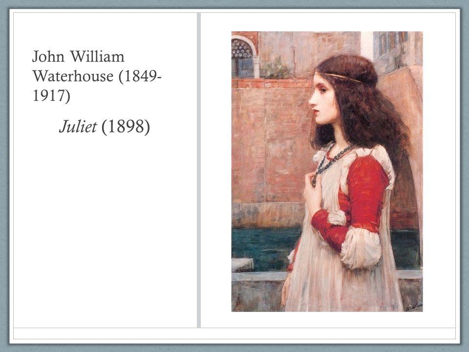 John William Waterhouse (1849- 1917) Juliet (1898)