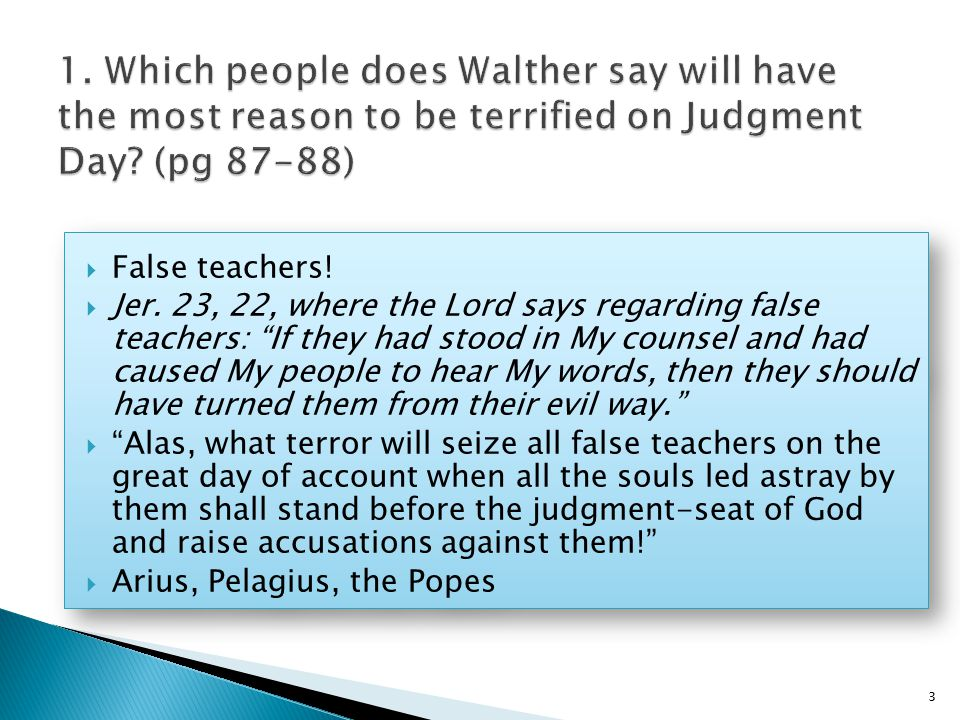  False teachers.  Jer.