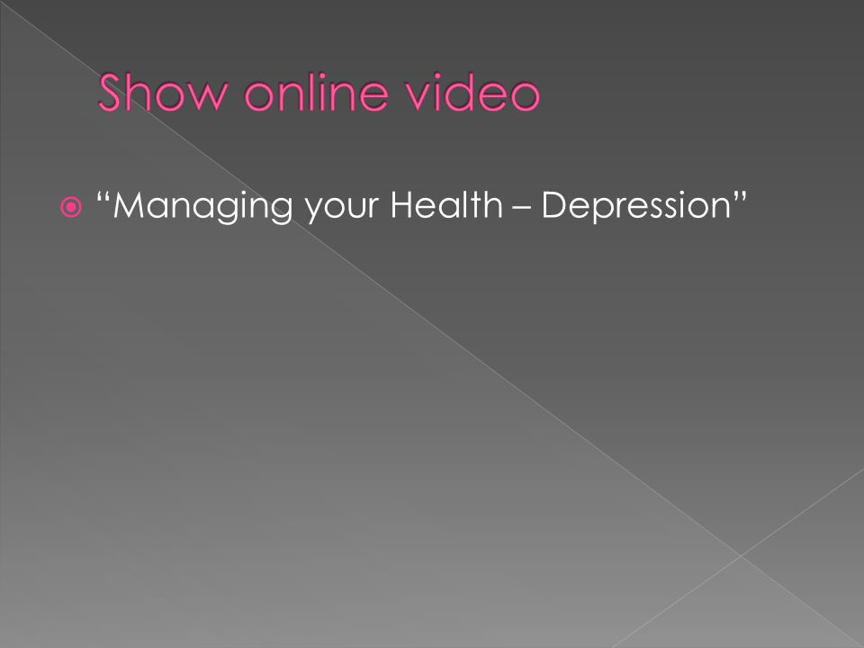  Managing your Health – Depression