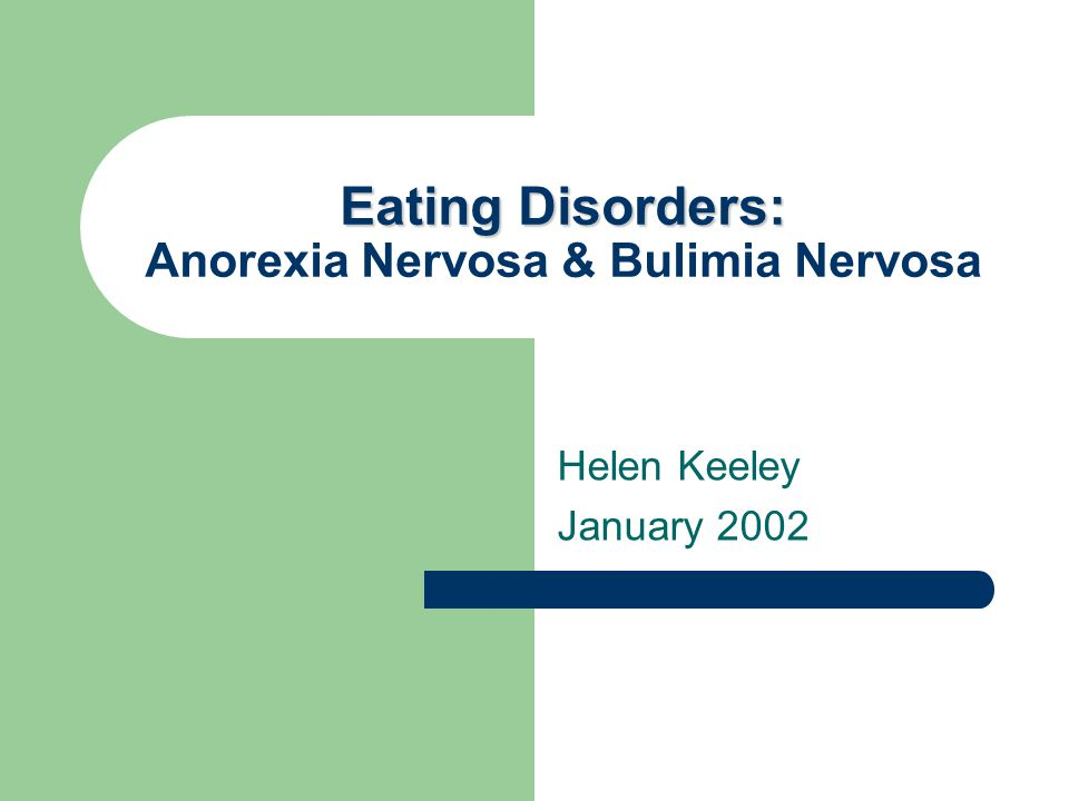 an in depth look at two main eating disorders anorexia nervosa and bulimi nervosa There are three main types of eating disorders: anorexia nervosa, bulimia an in-depth look at how this in adults and children age two and.
