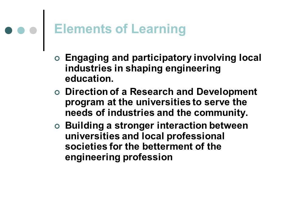 Engaging and participatory involving local industries in shaping engineering education.