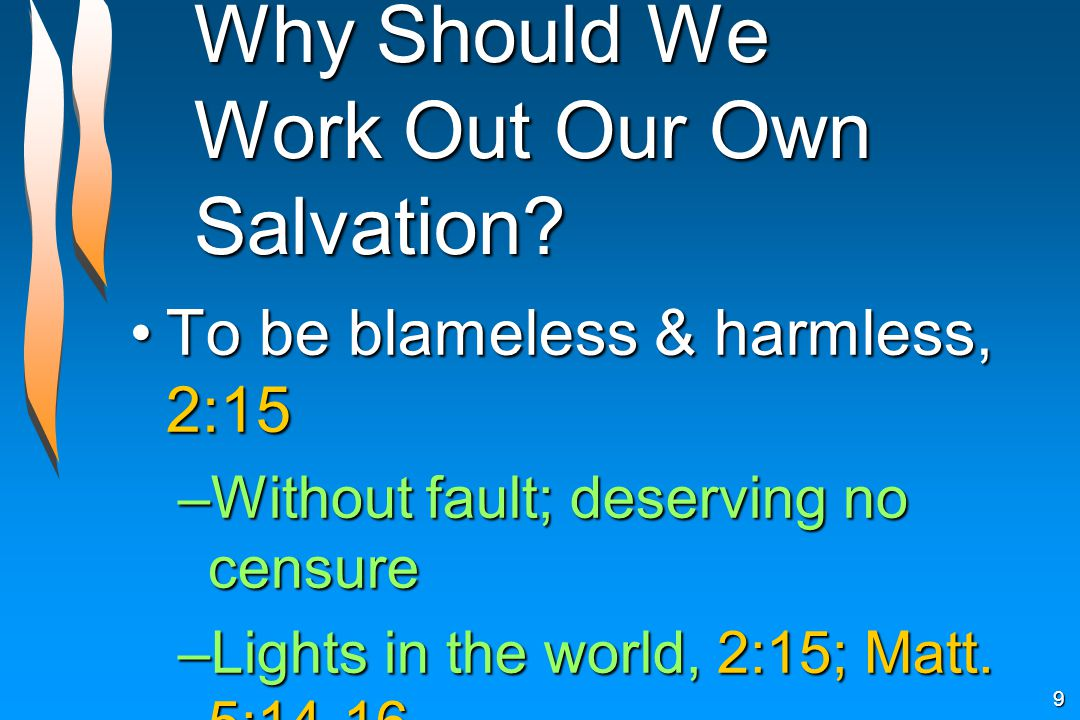 Why Should We Work Out Our Own Salvation.