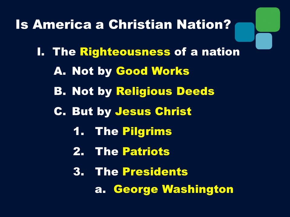 I. The Righteousness of a nation A. Not by Good Works B.