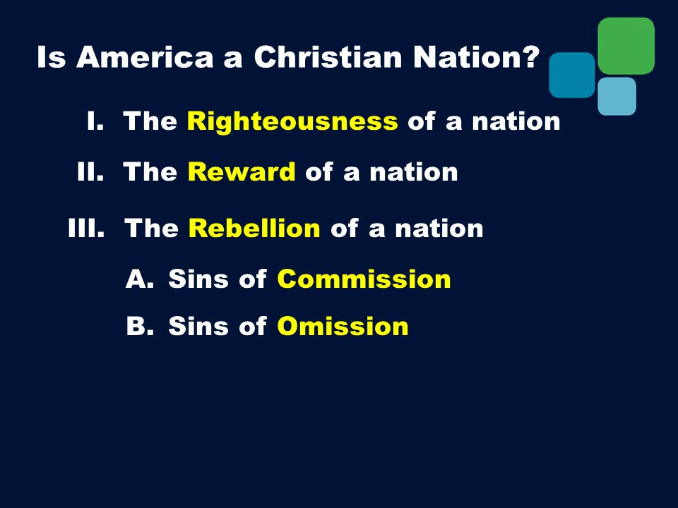 I. The Righteousness of a nation A. Sins of Commission B.