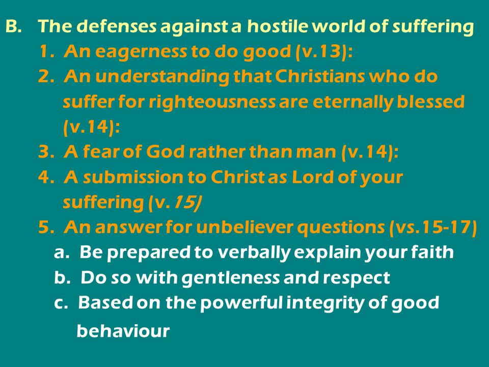 B.The defenses against a hostile world of suffering 1.