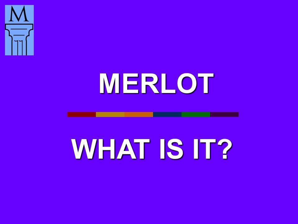 MERLOT WHAT IS IT WHAT IS IT