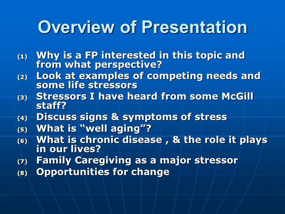 Overview of Presentation (1) Why is a FP interested in this topic and from what perspective.