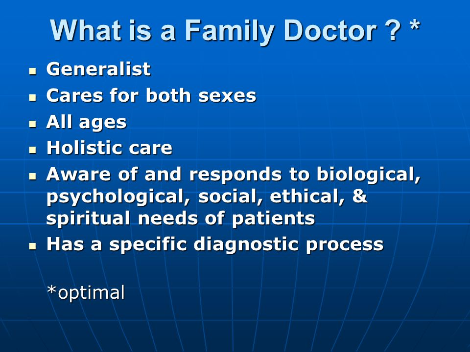 What is a Family Doctor .