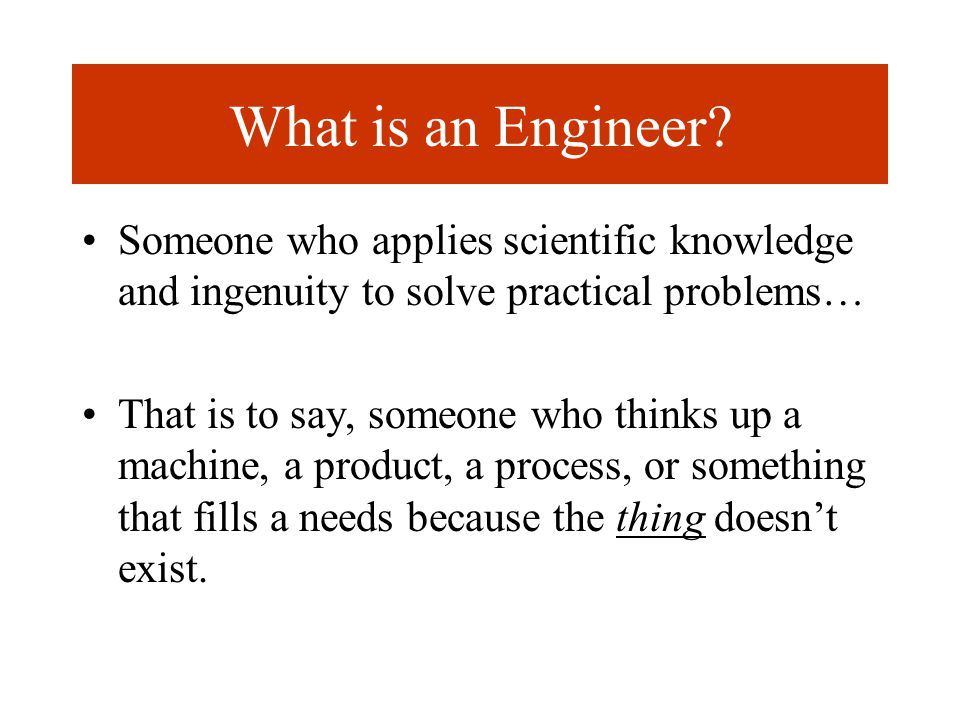 What is an Engineer.
