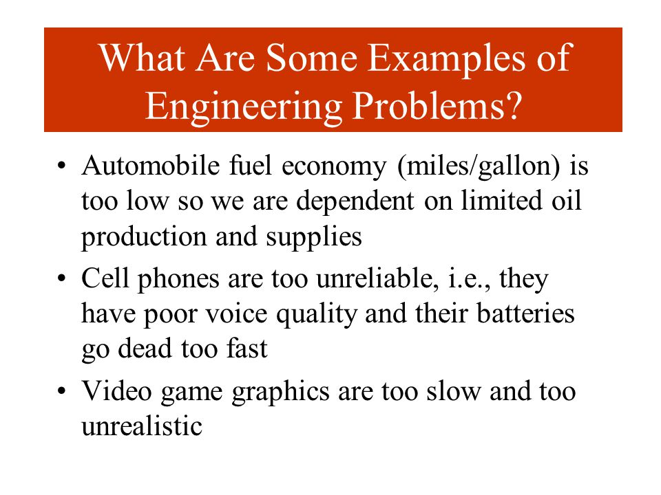 What Are Some Examples of Engineering Problems.