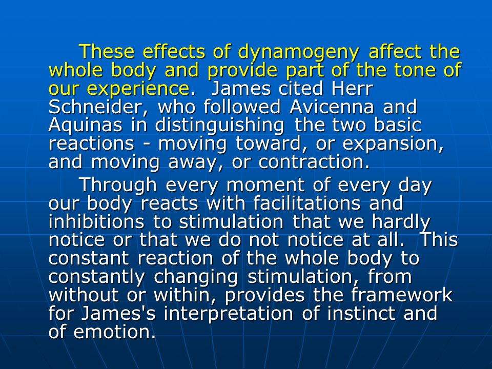Those effects affect the viscera - the respiratory and cardiovascular systems and other body parts normally under autonomic nervous system control. Bu