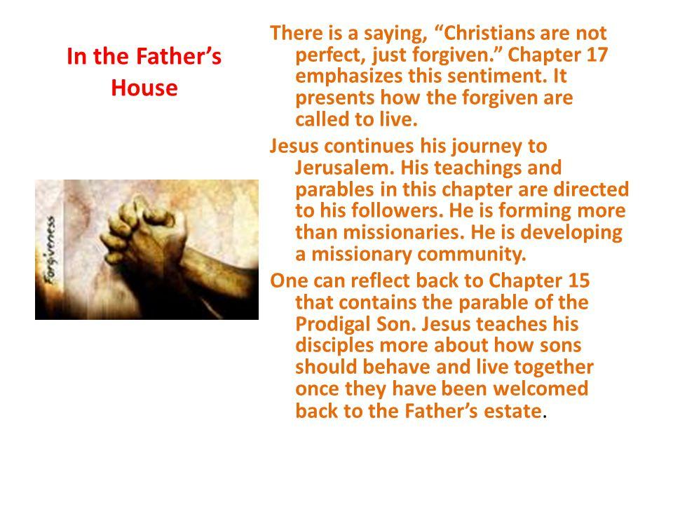 Day 1.Lk. 17:1-4 Sayings on forgiveness 1.