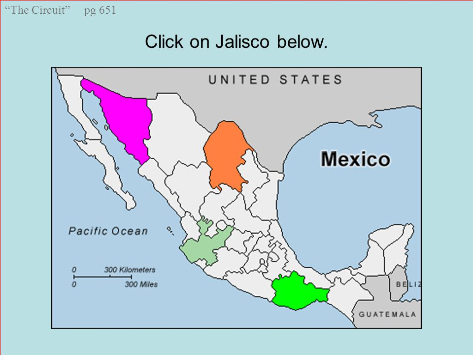 The Circuit pg 651 jalopy savor grade migrant Jalisco Click on Jalisco below.