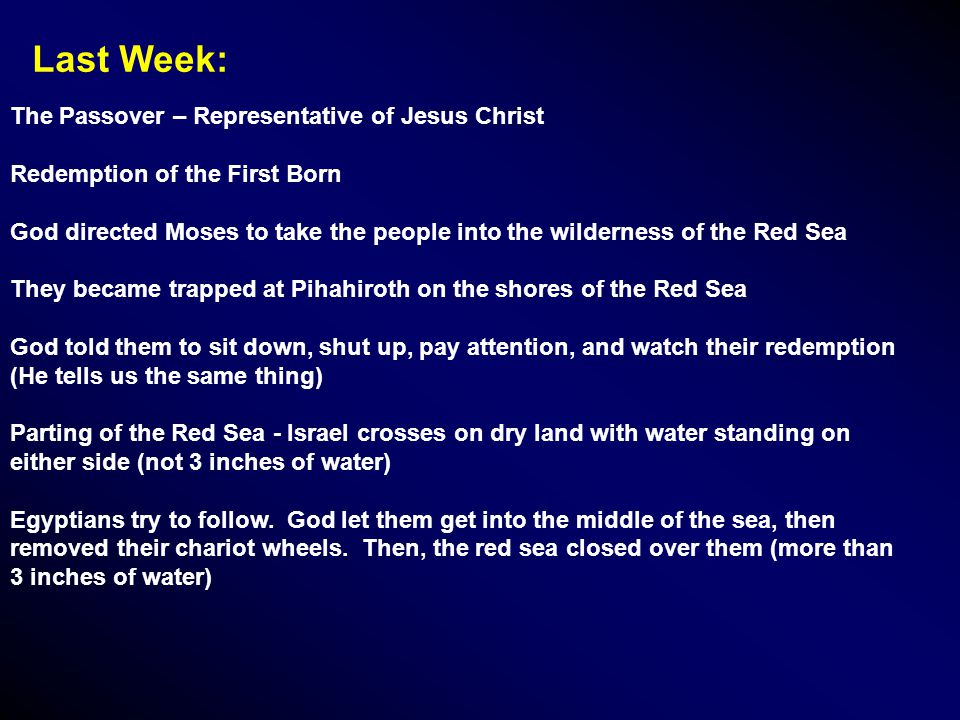Another example of Idiomatic and Prophetic of the Red Sea Crossing: Egypt is used in the Old Testament as an idiom for 'The World', or by inference, Satan's domain.