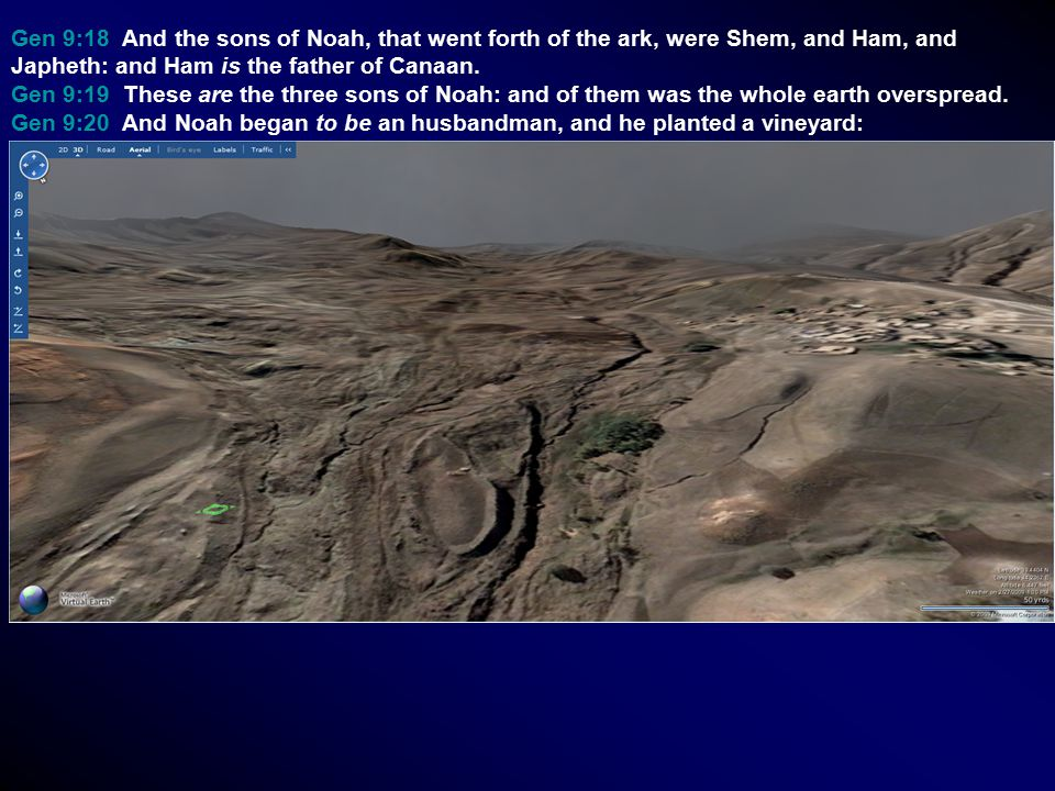 Gen 9:18 And the sons of Noah, that went forth of the ark, were Shem, and Ham, and Japheth: and Ham is the father of Canaan. Gen 9:19 These are the th