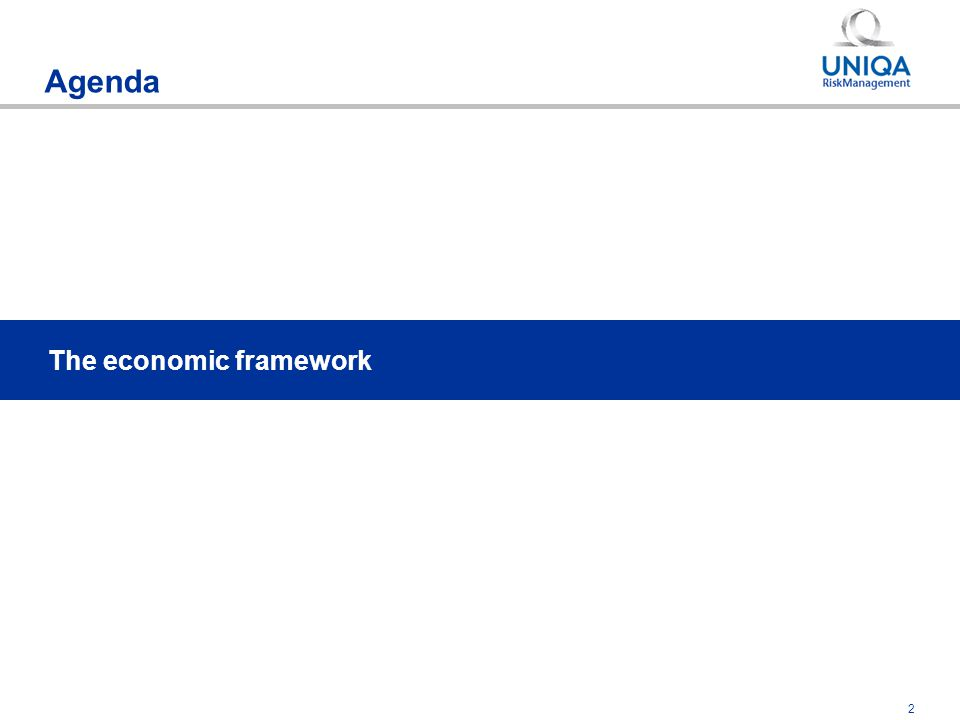 2 Agenda The economic framework