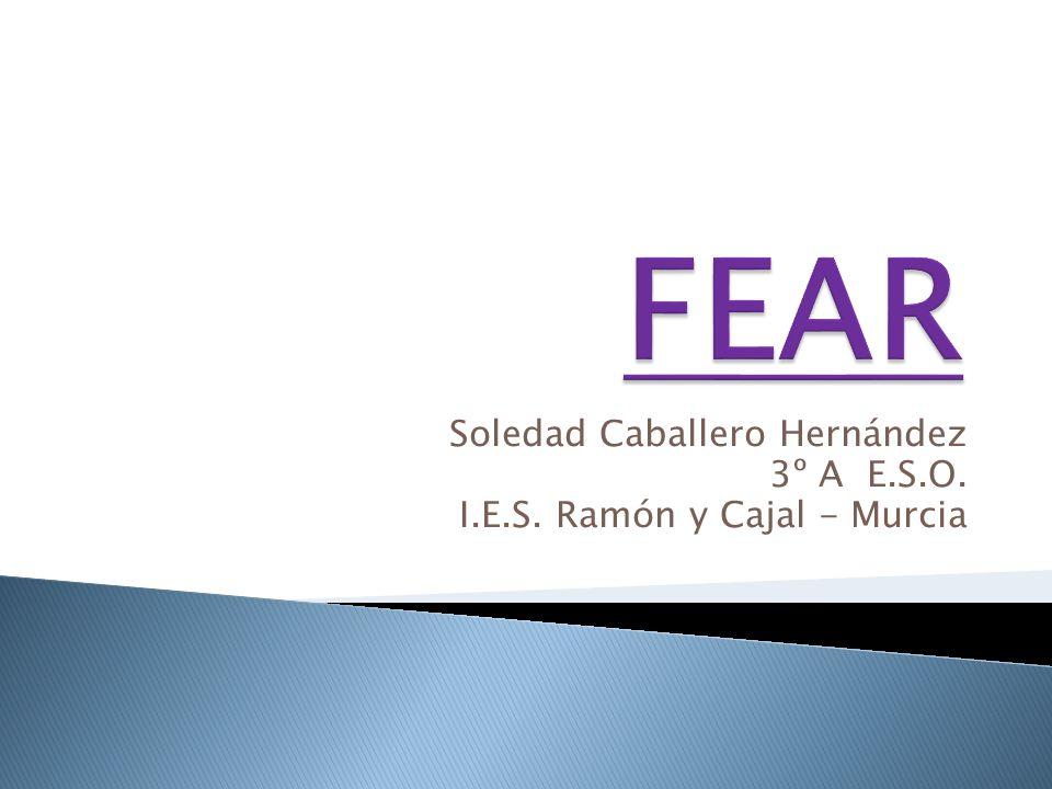 Soledad Caballero Hernández 3º A E.S.O. I.E.S. Ramón y Cajal - Murcia