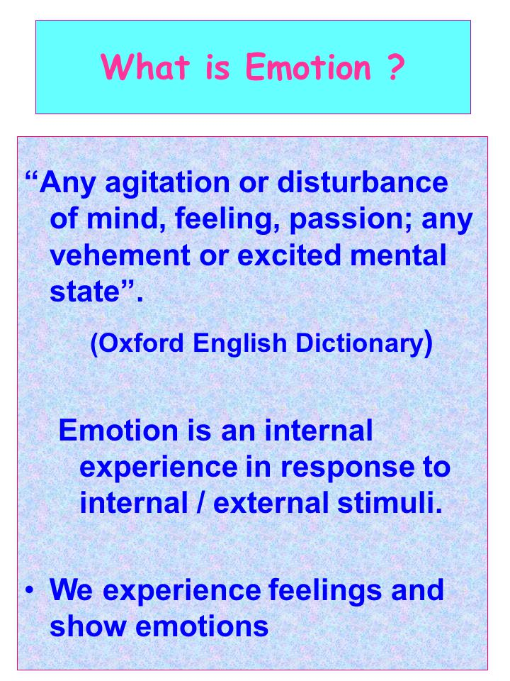 What is Emotion .