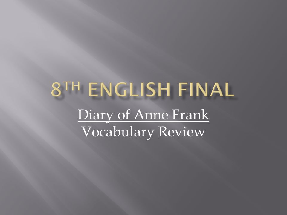 Diary of Anne Frank Vocabulary Review