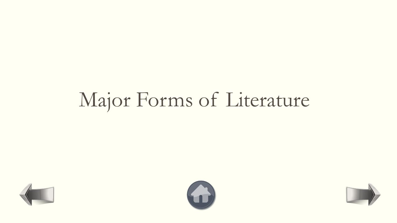Major Forms of Literature
