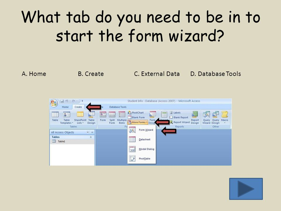 What tab do you need to be in to start the form wizard.