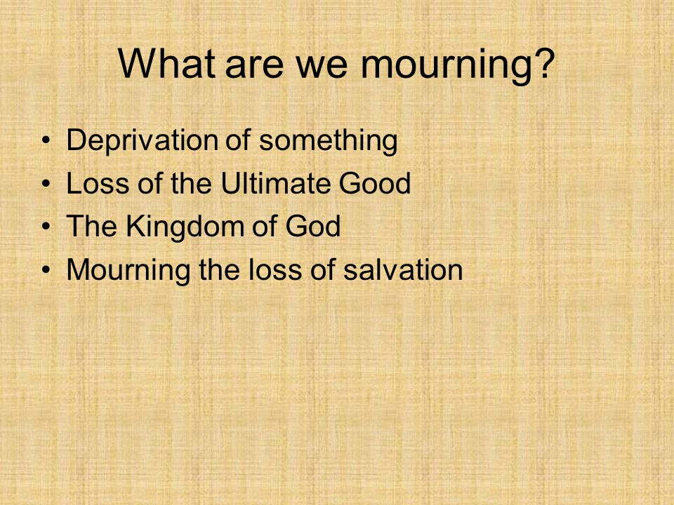 What are we mourning.