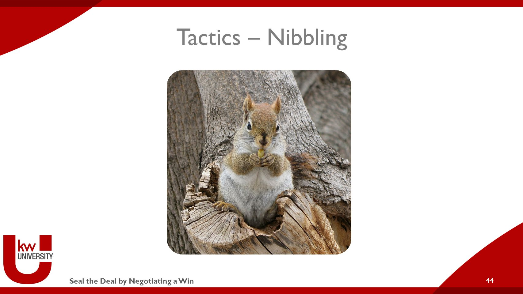 Seal the Deal by Negotiating a Win Tactics – Nibbling 44