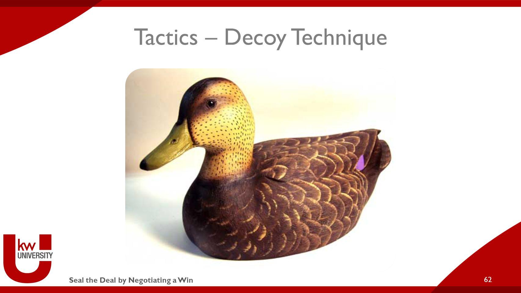 Seal the Deal by Negotiating a Win Tactics – Decoy Technique 62