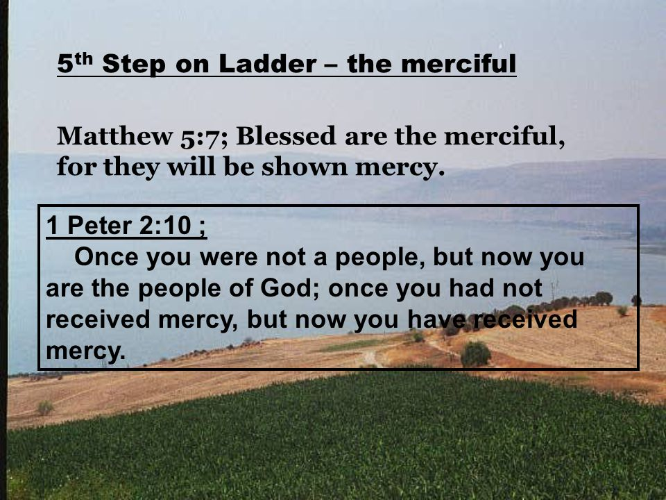 1 Peter 2:10 ; Once you were not a people, but now you are the people of God; once you had not received mercy, but now you have received mercy.