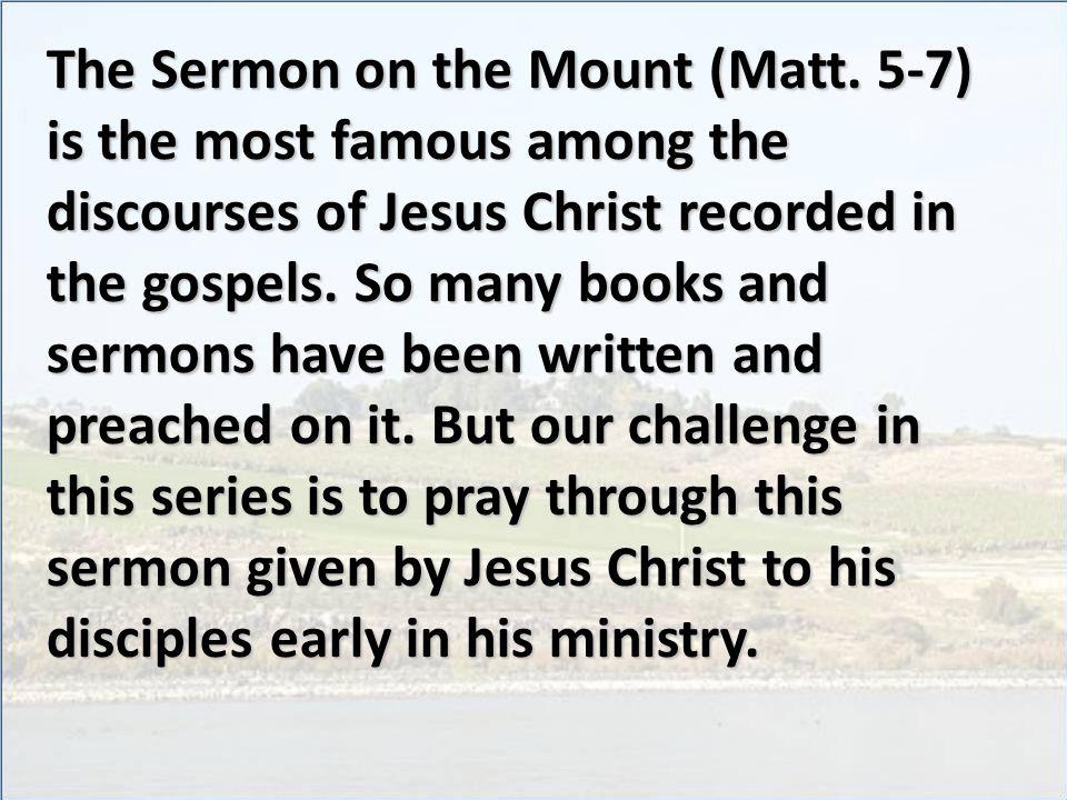 The Sermon on the Mount (Matt.
