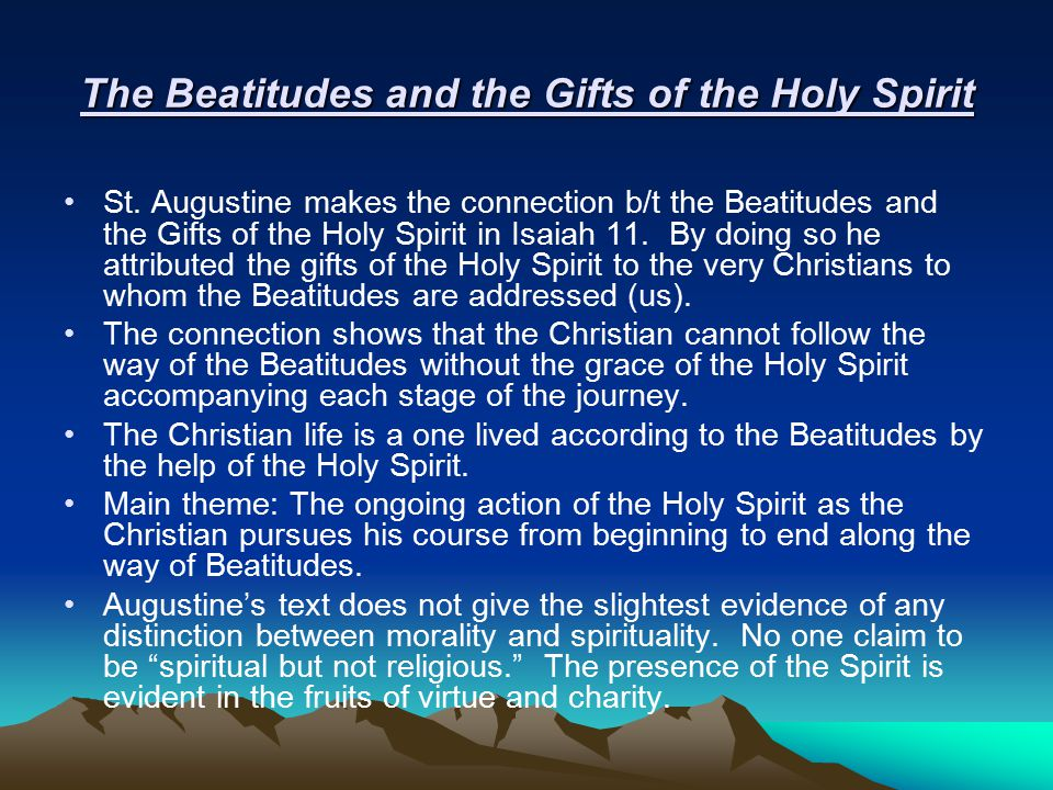 The Beatitudes and the Gifts of the Holy Spirit St.