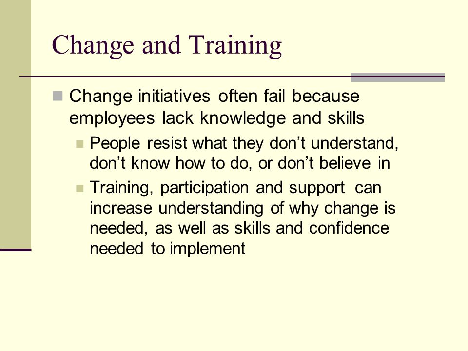 Change and Realignment Structural change undermines existing patterns, creating ambiguity, confusion and resistance People don't know how to get things done or who's supposed to do what Change efforts need to anticipate structural issues, realign roles and relationships