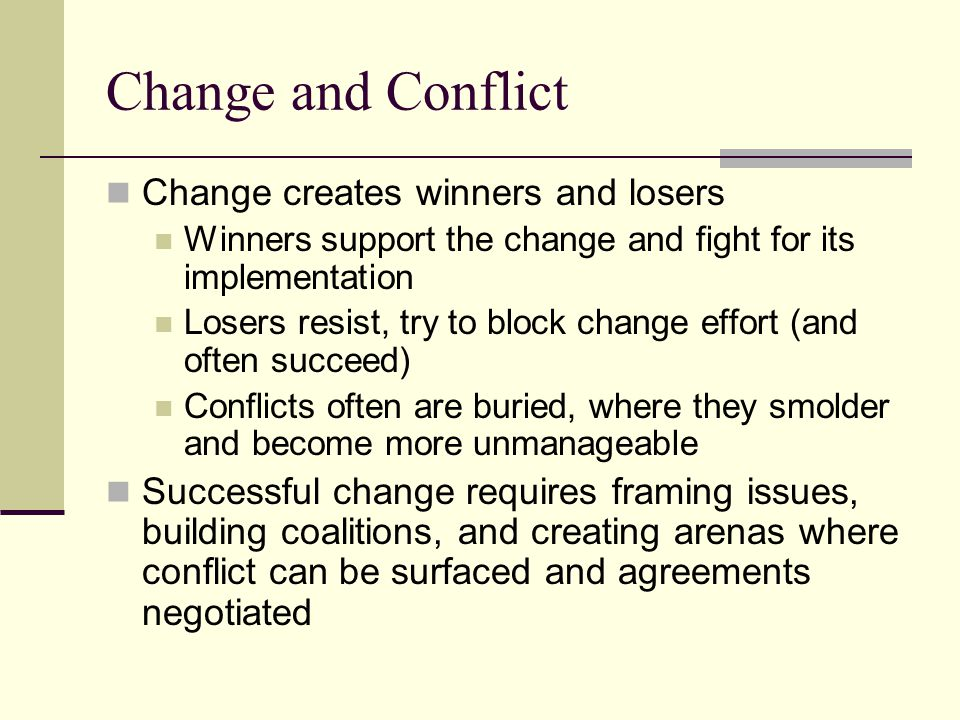 Change and Loss Loss of a cherished symbol produces loss – akin to losing a job or a loved one Change produces conflicting impulses: replay the past vs.