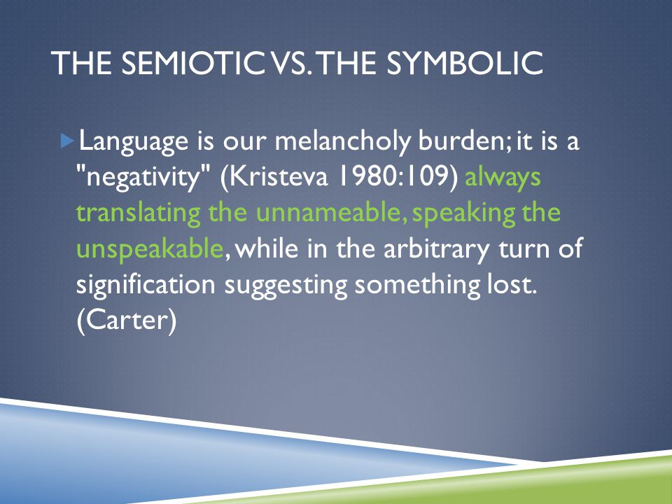 THE SEMIOTIC VS.