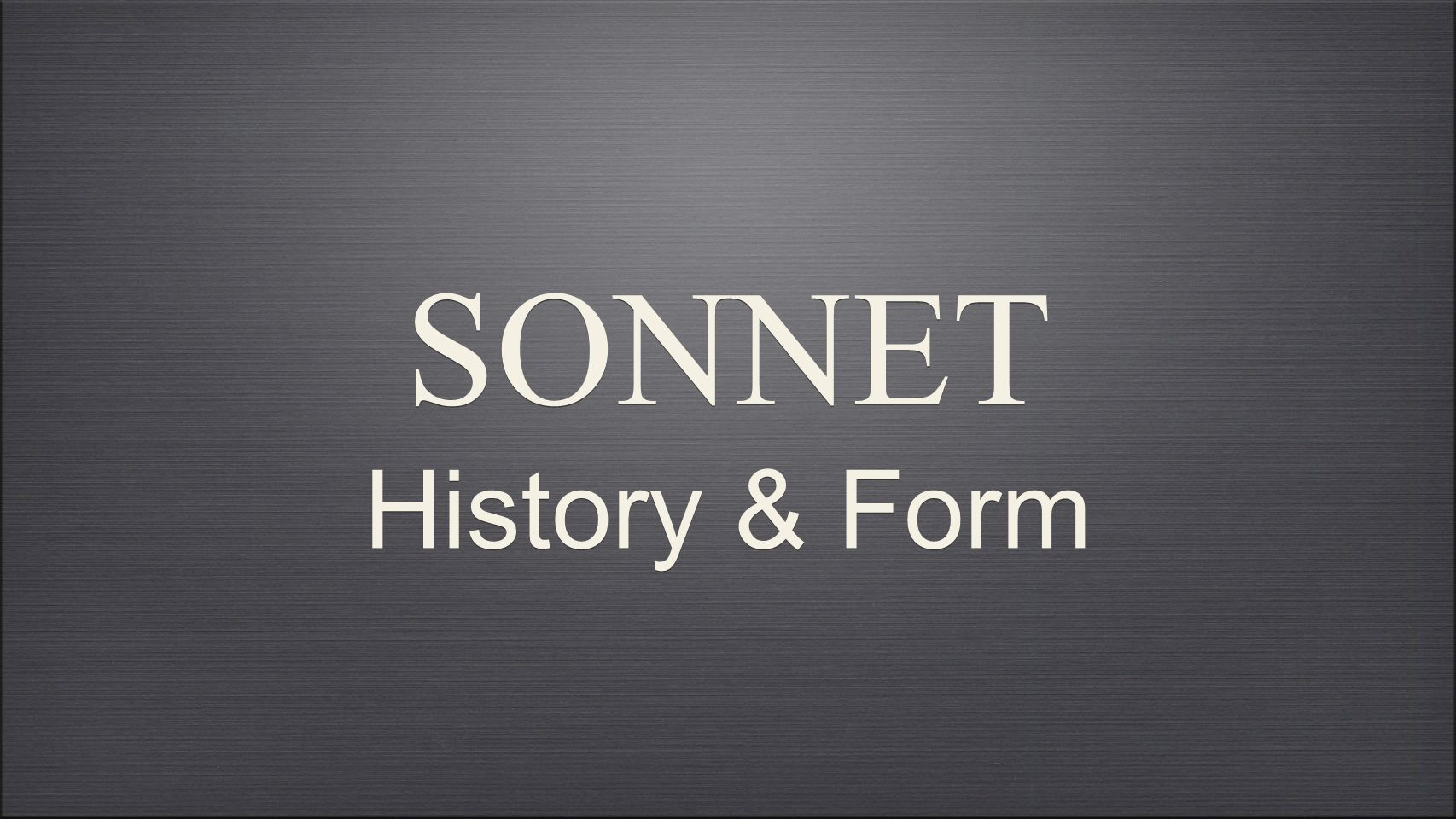 History of the Sonnet Italian origins Petrarchan conventions English sonneteers