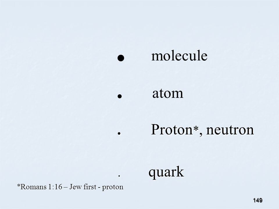 149.molecule. atom. Proton *, neutron. Proton *, neutron.