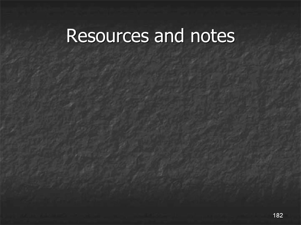 182 Resources and notes