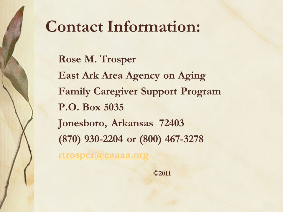 Contact Information: Rose M.