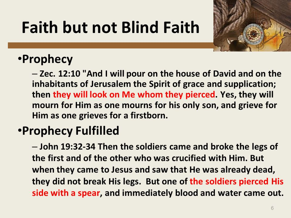 6 Faith but not Blind Faith Prophecy – Zec.